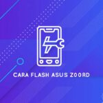 cara flash asus z00rd