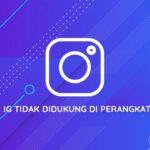 Cara Mengatasi Filter Instagram Tidak Didukung di Perangkat Anda