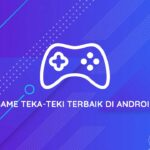 Game Teka-Teki Terbaik di Android
