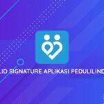 Invalid Signature Aplikasi PeduliLindungi